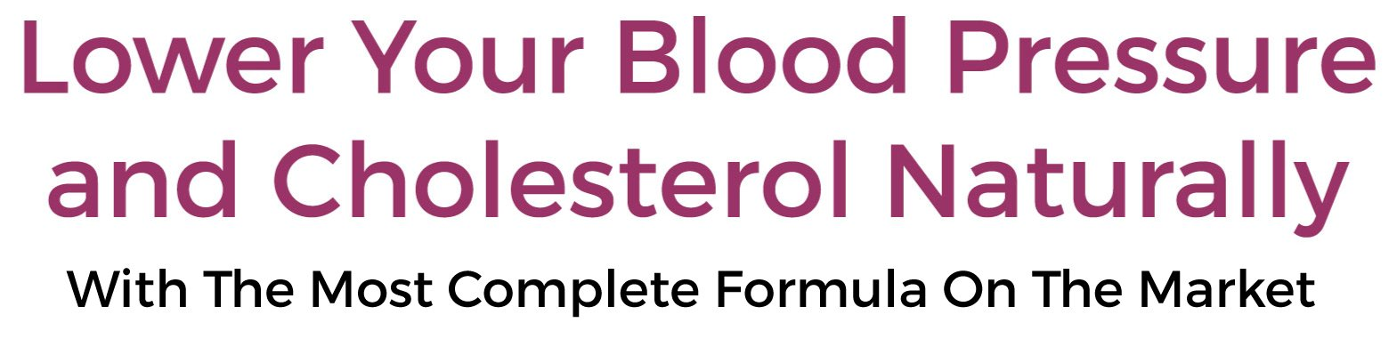 lower your blood pressure and cholesterol naturally
